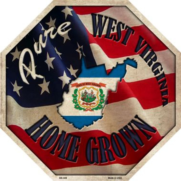 West Virginia Home Grown Metal Novelty Stop Sign