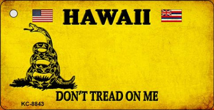 Hawaii Dont Tread On Me Novelty Metal Key Chain