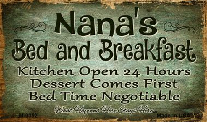Nanas Bed And Breakfast Novelty Metal Magnet