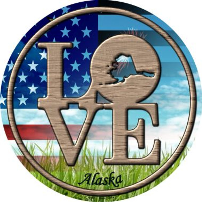 Love Alaska Novelty Metal Circular Sign C-667