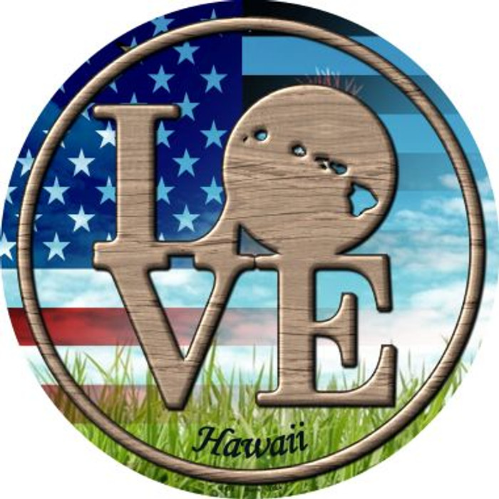 Love Hawaii Novelty Metal Circular Sign