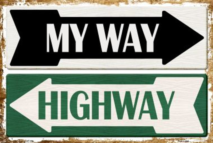 My Way Or Highway Metal Novelty Large Parking Sign LGP-1703
