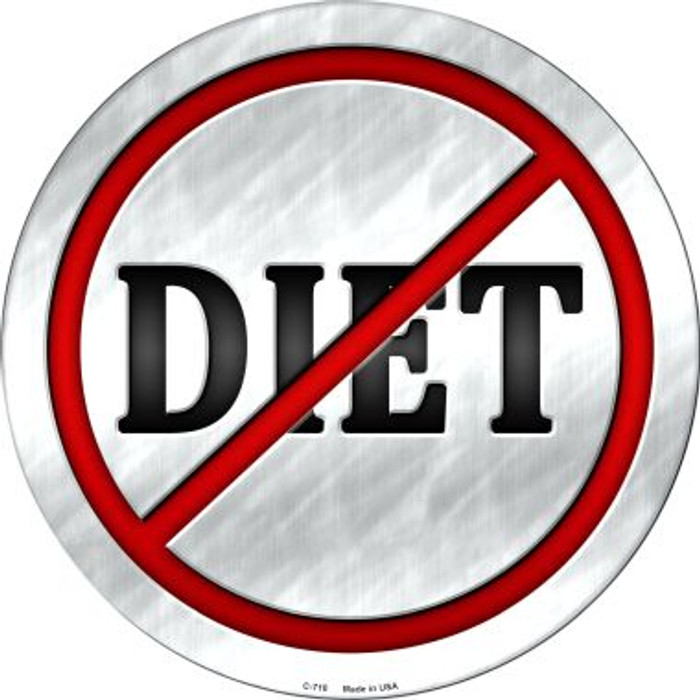 Diet Novelty Metal Circular Sign