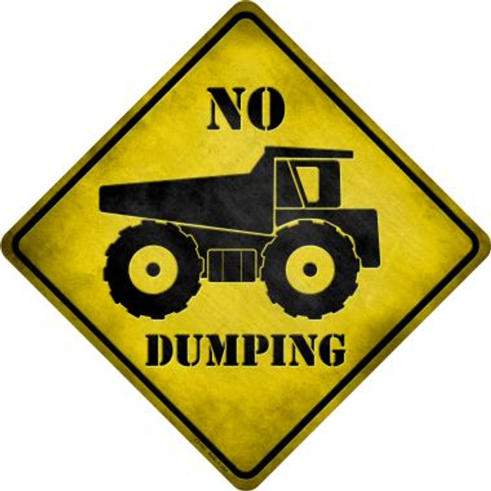 No Dumping Novelty Metal Crossing Sign