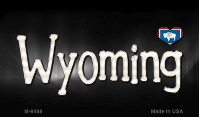 Wyoming Flag Script Novelty Metal Magnet