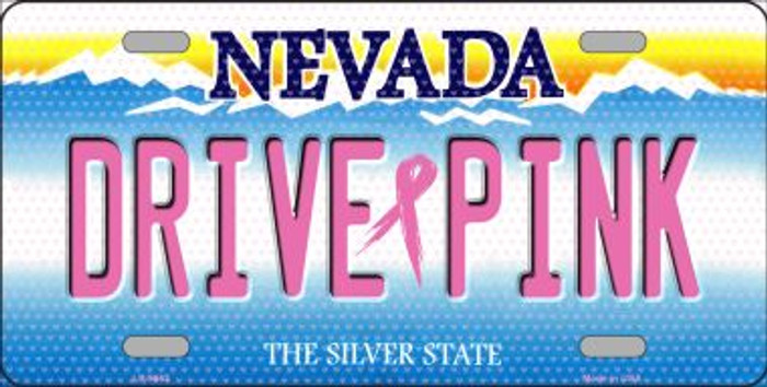 Drive Pink Nevada Novelty Metal License Plate