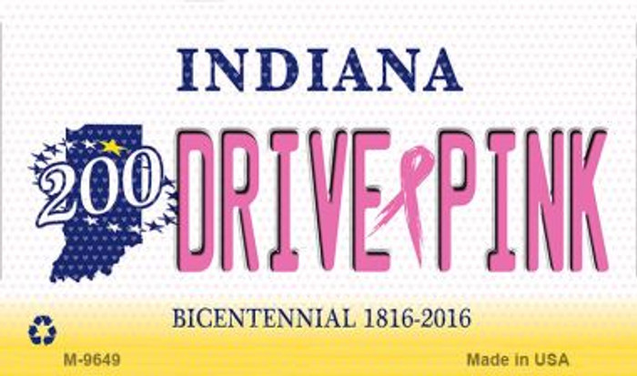 Drive Pink Indiana Novelty Metal Magnet
