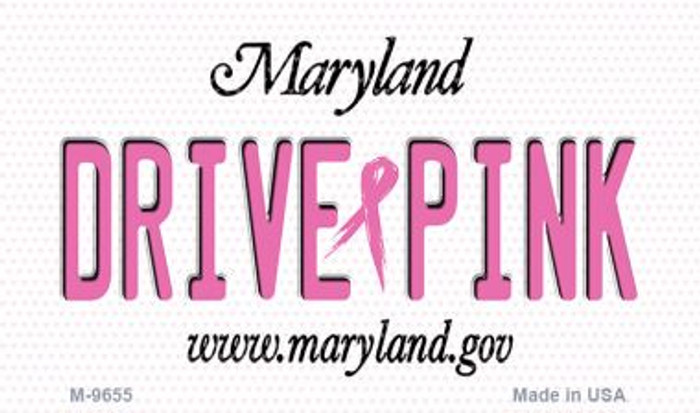 Drive Pink Maryland Novelty Metal Magnet