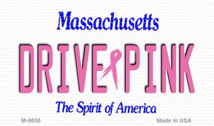 Drive Pink Massachusetts Novelty Metal Magnet