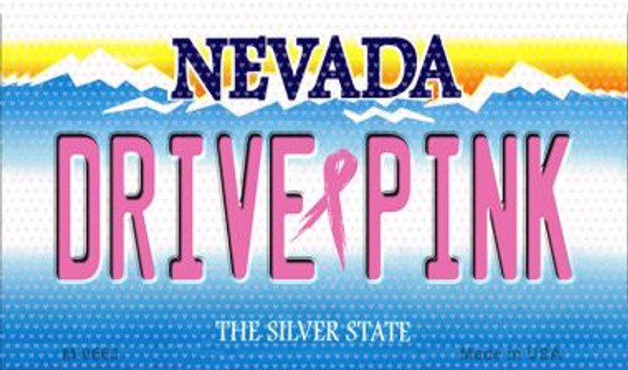 Drive Pink Nevada Novelty Metal Magnet