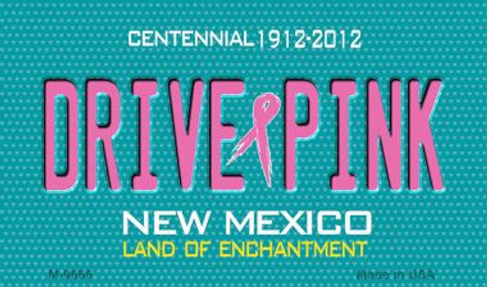 Drive Pink New Mexico Novelty Metal Magnet