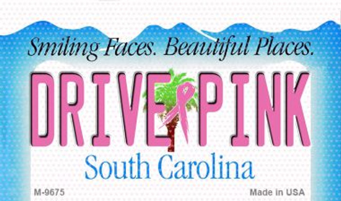 Drive Pink South Carolina Novelty Metal Magnet