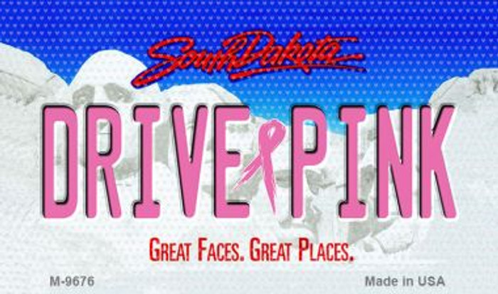 Drive Pink South Dakota Novelty Metal Magnet