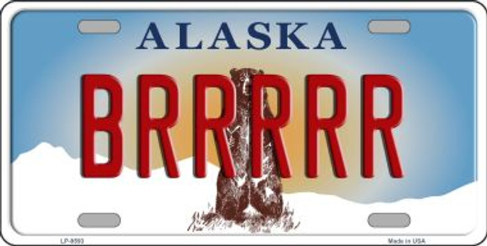 Brrrrr Alaska State Background Novelty Metal License Plate