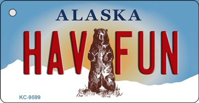 Hav Fun Alaska State Background Novelty Key Chain