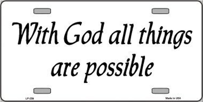 All Things Possible Metal Novelty License Plate