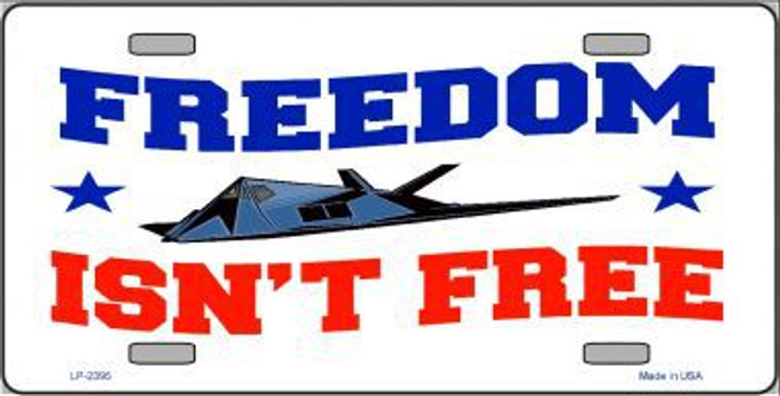 Freedom Isn't Free Metal Novelty License Plate