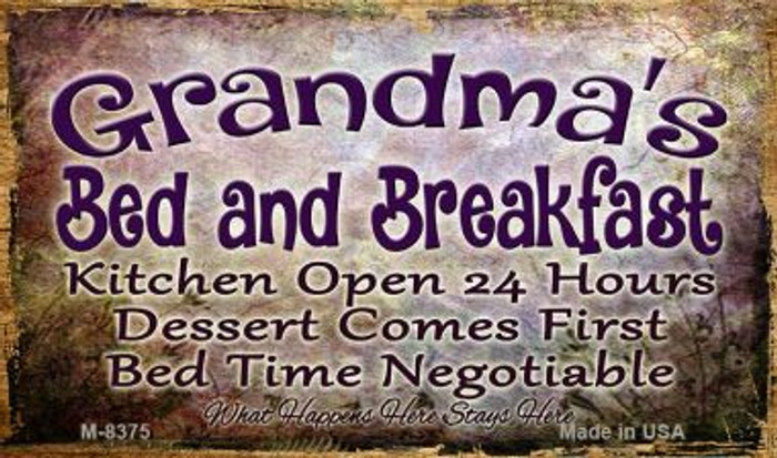 Grandmas Bed And Breakfast Novelty Metal Magnet