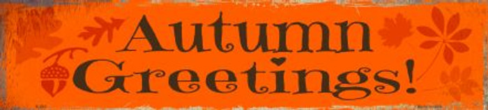Autumn Greetings Novelty Metal Small Street Sign
