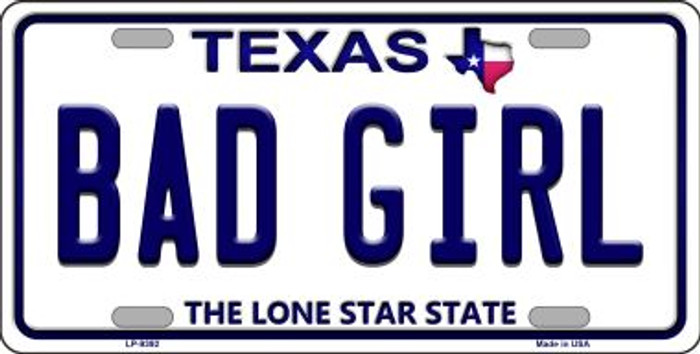 Bad Girl Texas Background Novelty Metal License Plate