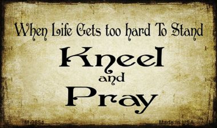 Kneel And Pray Novelty Metal Magnet