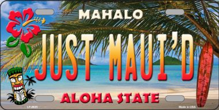 Just Mauid Hawaii Background Novelty Metal License Plate