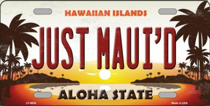 Just Mauid Sunset Background Novelty Metal License Plate