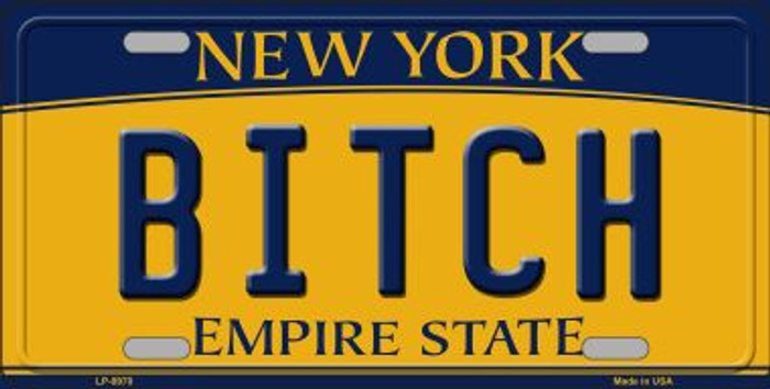 Bitch New York Background Novelty Metal License Plate