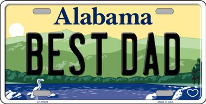 Best Dad Alabama Background Novelty Metal License Plate