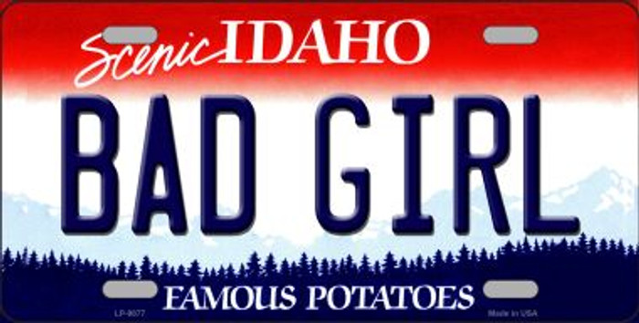 Bad Girl Idaho Background Novelty Metal License Plate