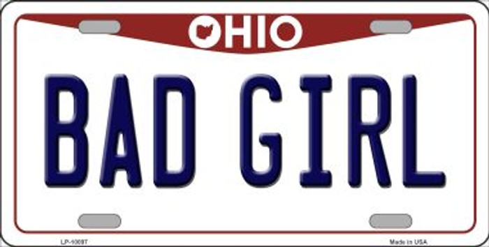 Bad Girl Ohio Background Novelty Metal License Plate