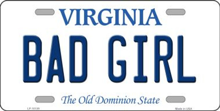 Bad Girl Virginia Background Novelty Metal License Plate