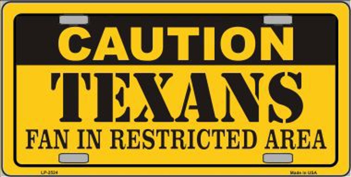 Caution Texans Metal Novelty License Plate