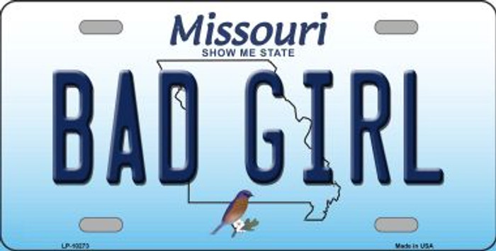Bad Girl Missouri Background Novelty Metal License Plate