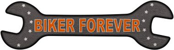 Biker Forever Novelty Metal Wrench Sign