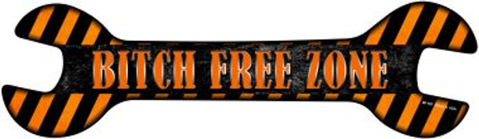 Bitch Free Zone Novelty Metal Wrench Sign