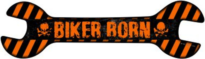 Biker Born Novelty Metal Wrench Sign