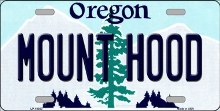 Mount Hood Oregon Background Metal Novelty License Plate