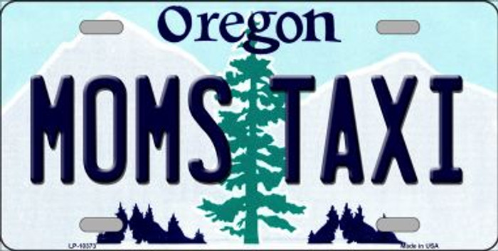 Moms Taxi Oregon Background Metal Novelty License Plate