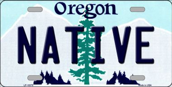 Native Oregon Background Metal Novelty License Plate