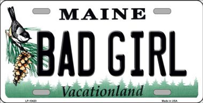 Bad Girl Maine Background Metal Novelty License Plate