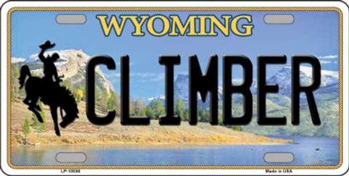 Climber Wyoming Background Metal Novelty License Plate