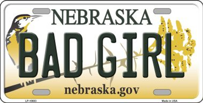Bad Girl Nebraska Background Metal Novelty License Plate
