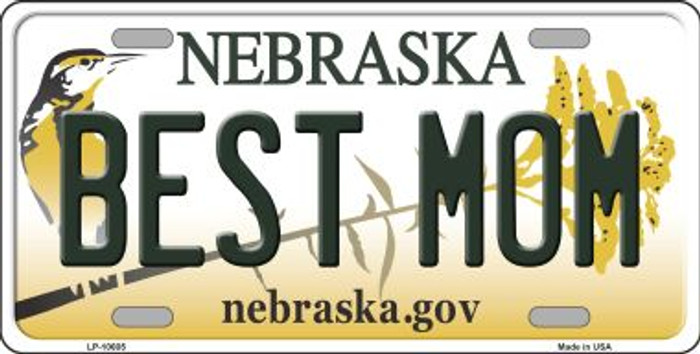 Best Mom Nebraska Background Metal Novelty License Plate
