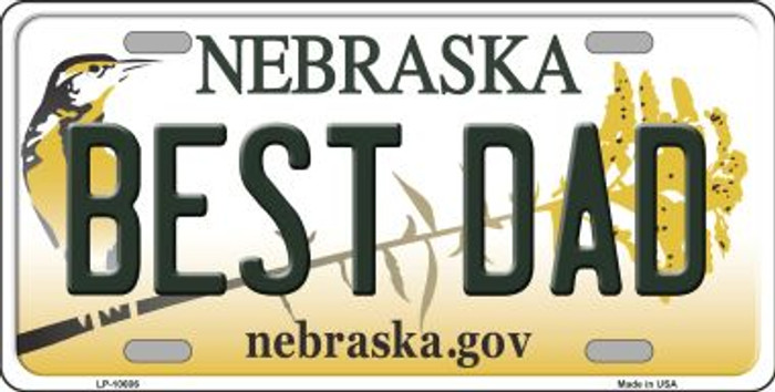 Best Dad Nebraska Background Metal Novelty License Plate