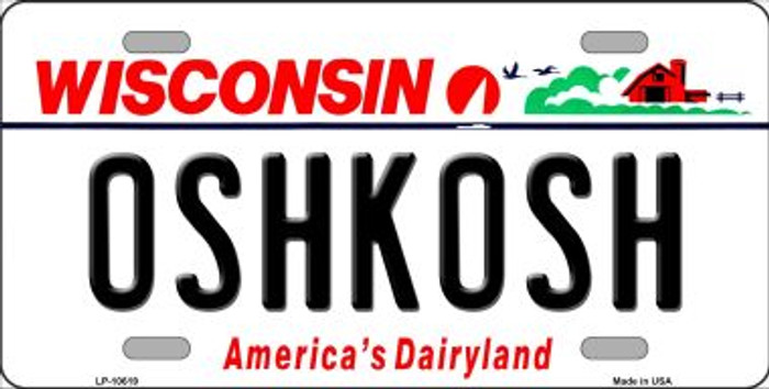 Oshkosh Wisconsin Background Metal Novelty License Plate