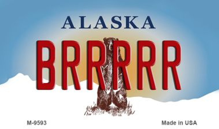 Brrrrr Alaska State Background Novelty Metal Magnet