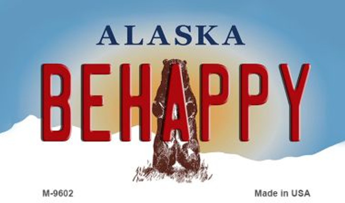Be Happy Alaska State Background Novelty Metal Magnet
