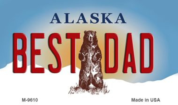 Best Dad Alaska State Background Novelty Metal Magnet