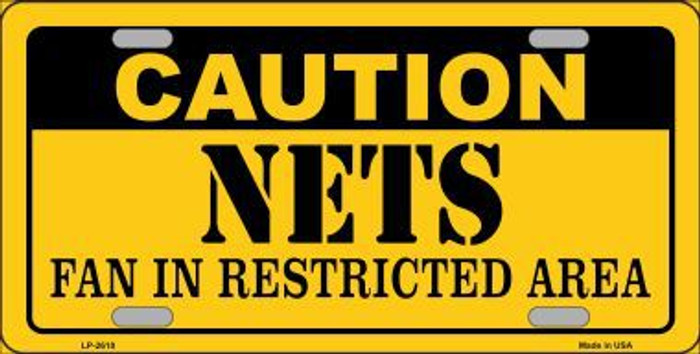 Caution Nets Fan Metal Novelty License Plate LP-2610